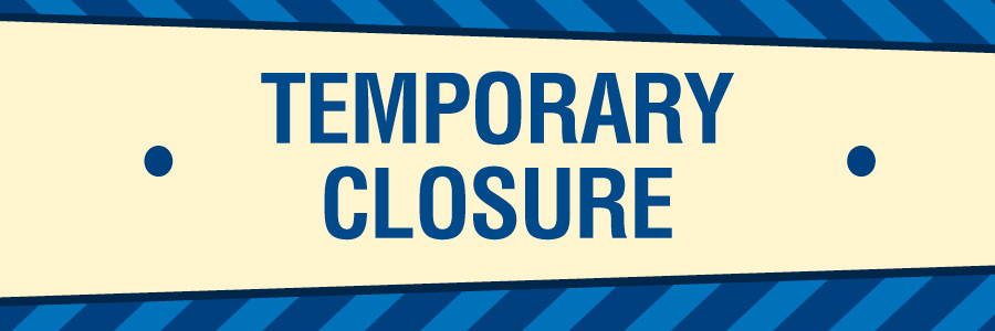 temporary closure of outlet